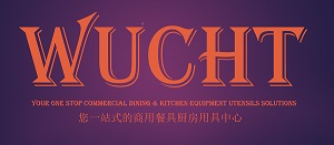 WUCHT Your One Stop Commercial Kitchen & Dining Solutions